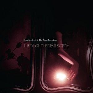 Through The Devil Softly album cover