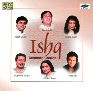 Ishq: Romantic Ghazals album cover