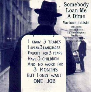 Somebody Loan Me A Dime album cover