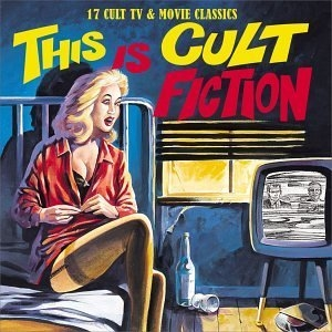 This Is Cult Fiction: 17 Cult TV & Movie Classics album cover