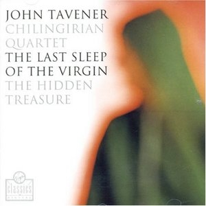 Tavener: The Last Sleep Of The Virgin album cover