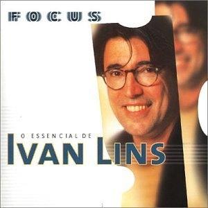 Focus: O Essencial De Ivan Lins album cover