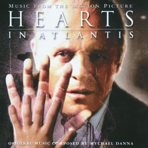 Hearts in Atlantis: Music From the Motion Picture album cover
