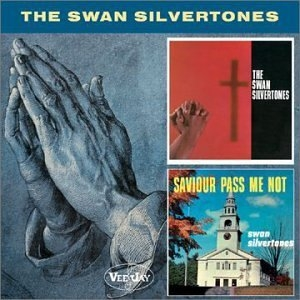 The Swan Silvertones-Saviour Pass Me Not album cover