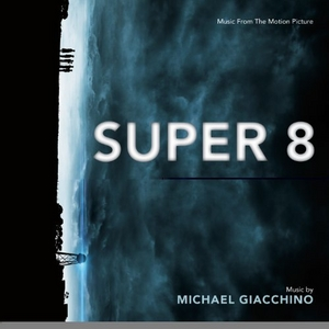 Super 8 (Music From The Motion Picture) album cover