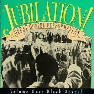 Jubilation-Great Gospel Performances-Vol... album cover