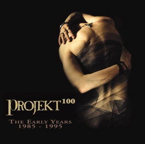 Projekt 100: The Early Years 1985-1995 album cover