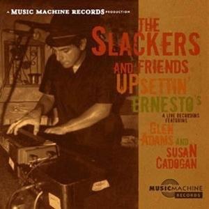 The Slackers and Friends Upsettin' Ernesto's album cover