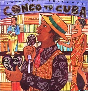 Putumayo Presents: Congo To Cuba album cover