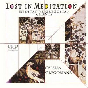 Lost In Meditation: Meditative Gregorian Chants album cover