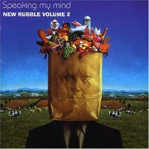 Speaking My Mind: New Rubble Volume 2 album cover