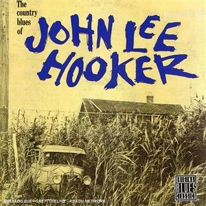 The Country Blues Of John Lee Hooker album cover