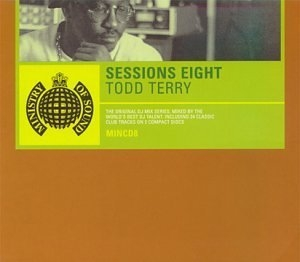 Ministry Of Sound: Sessions Eight Mixed My Todd Terry album cover