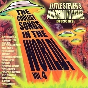 Little Steven's Underground Garage Presents The Coolest Songs In The World! Vol.4 album cover