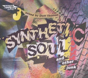 Synthetic Soul And Other Junk album cover