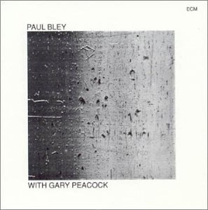 Paul Bley With Gary Peacock album cover