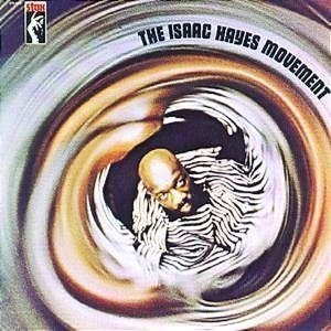 The Isaac Hayes Movement album cover
