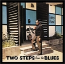 Two Steps From The Blues ... album cover
