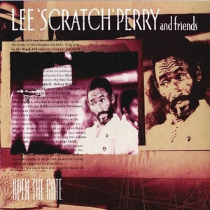 Lee 'Scratch' Perry & Friends: Open The Gate album cover