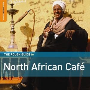 The Rough Guide To North African Café album cover