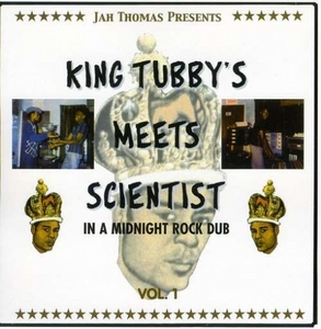 King Tubby Meets Scientist In a Midnight Rock Dub, Vol. 1 album cover
