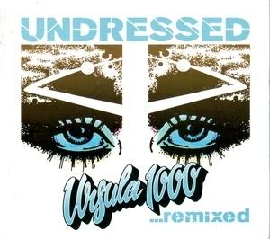 Undressed...Remixed album cover