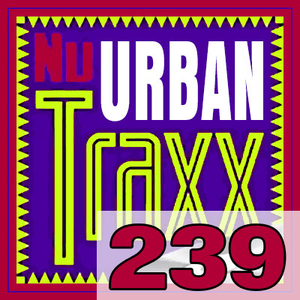 ERG Music: Nu Urban Traxx, Vol. 239 (August 2017) album cover
