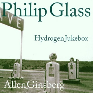 Ginsberg-Glass-Hydrogen Jukebox album cover