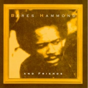 Beres Hammond And Friends album cover