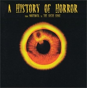 A History Of Horror: From Nosferatu To The Sixth Sense album cover