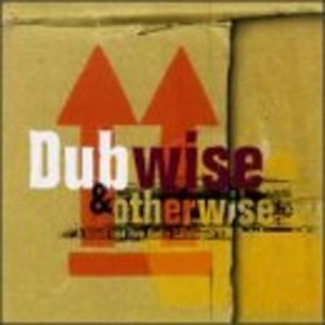 Dubwise & Otherwise: A Blood And Fire Audio Catalogue album cover
