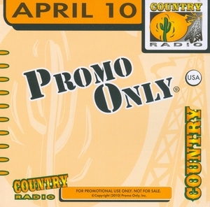 Promo Only: Country Radio April '10 album cover