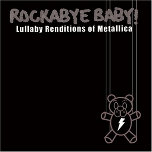 Rockabye Baby! Lullaby Renditions Of Metallica album cover