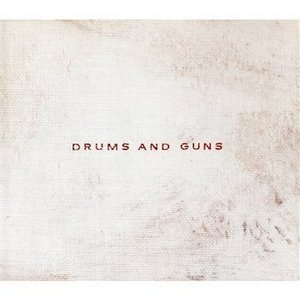 Drums And Guns album cover