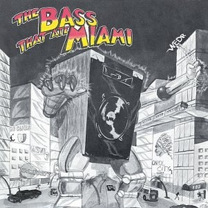 The Bass That Ate Miami album cover