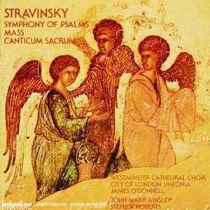 Stravinsky: Symphony Of Psalms, Mass, Canticum Sacrum album cover