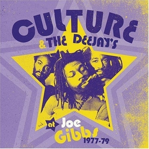 Culture And Deejays At Joe Gibbs: 1977-1979 album cover