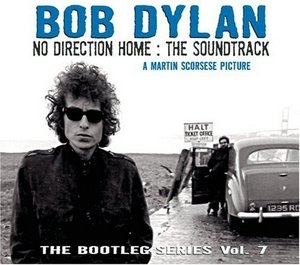 The Bootleg Series Vol.7 No Direction Home: The Soundtrack album cover