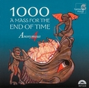 1000: A Mass For The End ... album cover