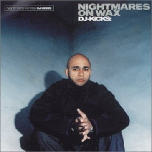 DJ-Kicks: Nightmares On Wax album cover