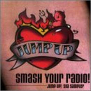 Smash Your Radio!: Jump Up! Ska Sampler album cover