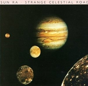 Strange Celestial Road album cover