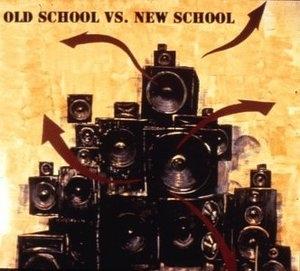 Old School vs. New School album cover