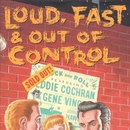 Loud, Fast & Out of Contr... album cover