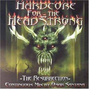 Hardcore For The Headstrong: The Resurrection album cover