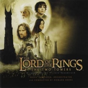 The Lord Of The Rings: The Two Towers (Original Motion Picture Soundtrack) album cover