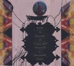 Home To Oblivion: Elliott Smith Tribute album cover