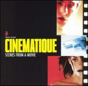 Cinematique: Scenes From A Movie album cover