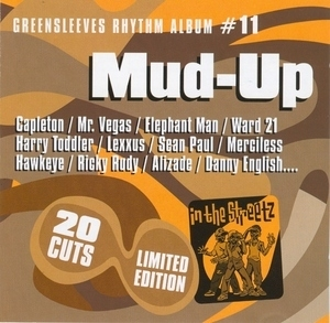 Greensleeves Rhythm Album #11: Mud-Up album cover