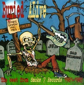 Buried Alive: The Best From Smoke 7 Records 1981-1983 album cover